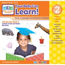 Your Baby Can Learn! Volume 2 Lift-the-Flap Book