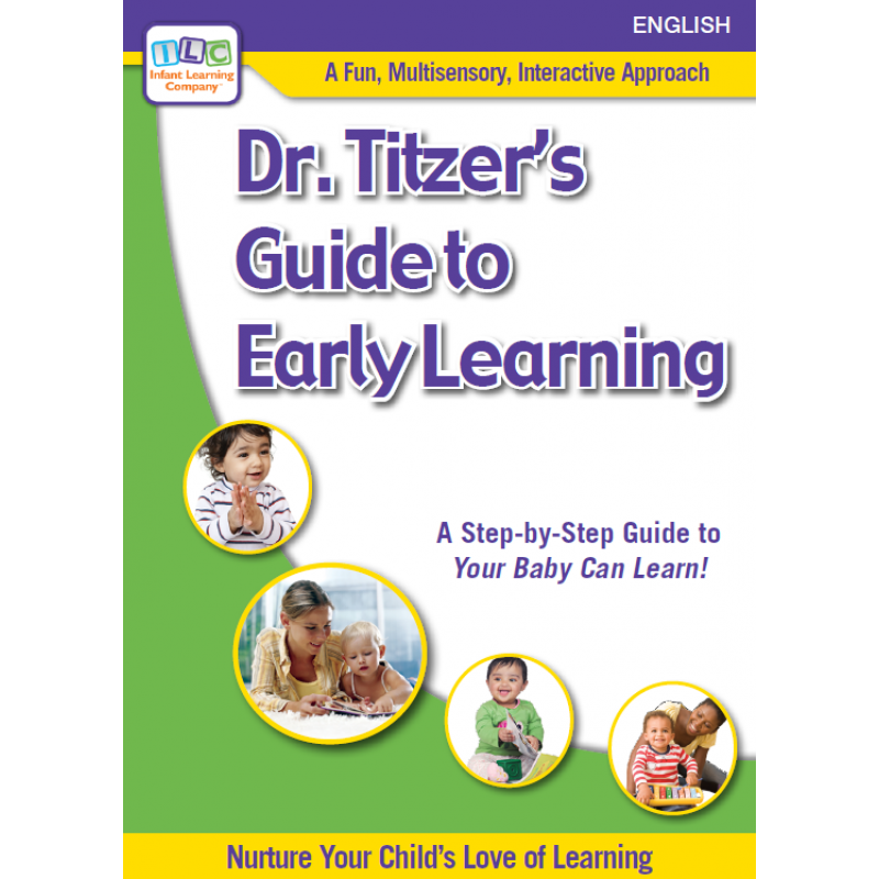 Dr. Titzer's Guide to Early Learning