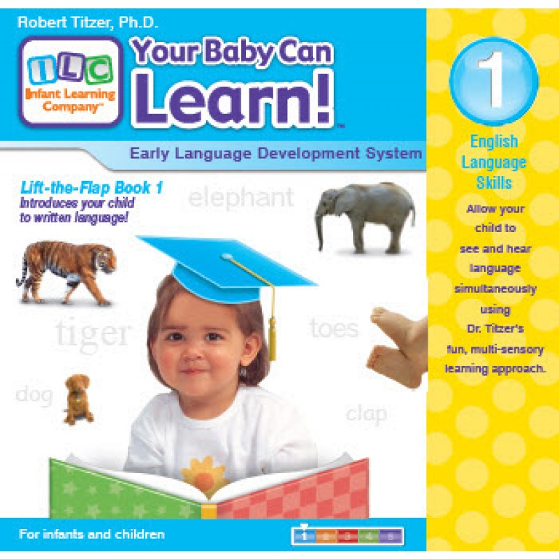 Your Baby Can Learn! Volume 1 Lift-the-Flap Book